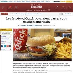 Les fast-food Quick pourraient passer sous pavillon américain