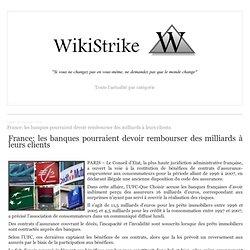 France: les banques pourraient devoir rembourser des milliards à leurs clients