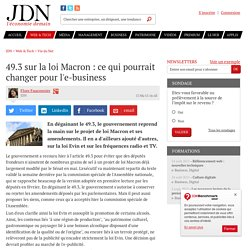 49.3 sur la loi Macron : ce qui pourrait changer pour l'e-business