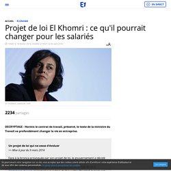 Projet de loi El Khomri : ce qu'il pourrait changer pour les salariés