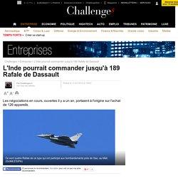 L'Inde pourrait commander jusqu'à 189 Rafale de Dassault