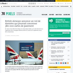 British Airways annonce un vol de données qui pourrait concerner 380000 cartes de paiement