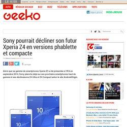 Sony pourrait décliner son futur Xperia Z4 en versions phablette et compacte