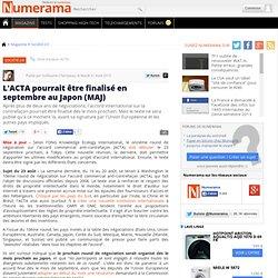 L'ACTA pourrait être finalisé en septembre au Japon - Numerama