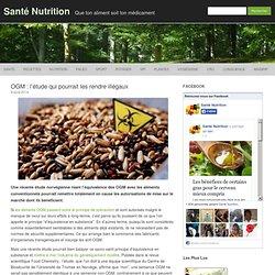OGM : l'étude qui pourrait les rendre illégaux - Santé Nutrition