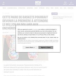 Cette paire de baskets pourrait devenir la première à atteindre le million de dollars aux enchères