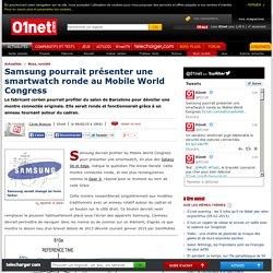Samsung pourrait présenter une smartwatch ronde au Mobile World Congress