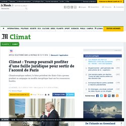 Climat: Trump pourrait profiter d'une faille juridique pour sortir de l'accord de Paris
