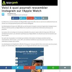 Voici à quoi pourrait ressembler Instagram sur l'Apple Watch