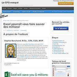 Excel pourrait vous faire sauver des millions!
