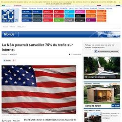 La NSA pourrait surveiller 75% du trafic sur Internet