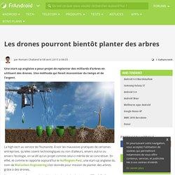 Les drones pourront bientôt planter des arbres