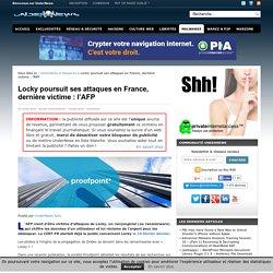 Locky Poursuit Ses Attaques En France, Dernière Victime : L'AFP