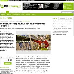 Le réseau Biocoop poursuit son développement à Toulouse