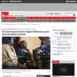 Un client poursuit le magasin Barneys pour discrimination raciale