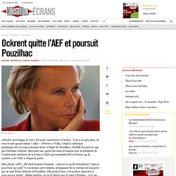 Ockrent quitte l'AEF et poursuit Pouzilhac