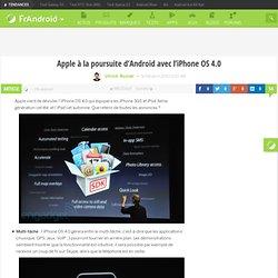 Apple à la poursuite d'Android avec l'iPhone OS 4.0 « FrAndroid Communauté Android