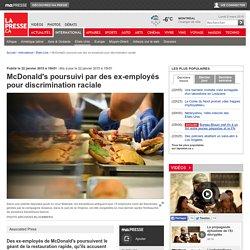 McDonald's poursuivi par des ex-employés pour discrimination raciale