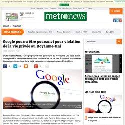 Google pourra être poursuivi pour violation de la vie privée