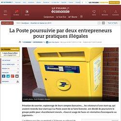 La Poste poursuivie par deux entrepreneurs pour pratiques illégales