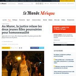Au Maroc, la justice relaxe les deux jeunes filles poursuivies pour homosexualité