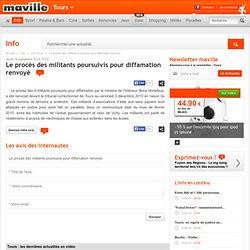 Tours.maville.com Le procès des militants poursuivis pour diffamation renvoyé