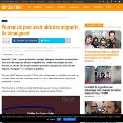 Poursuivis pour avoir aidé des migrants, ils témoignent