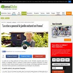 Annexe 11: La crise a poussé le jardin naturel en France