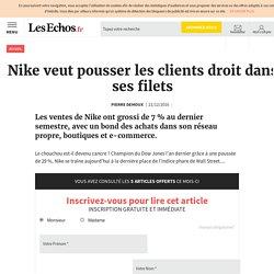 Nike veut pousser les clients droit dans ses filets, Mode - Luxe