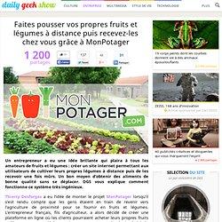 Faites pousser vos propres fruits et légumes à distance puis recevez-les chez vous grâce à MonPotager