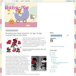 Poussette pour bébé naissance, 1er âge, 2è âge, comment faire le bon choix?