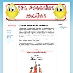 """Les Poussins Malins: LE PROJET """"J'APPRENDS À ÉCRIRE ET À LIRE"""""""