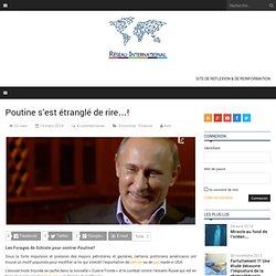 Poutine s'est étranglé de rire…!
