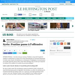 Syrie: Poutine passe à l'offensive