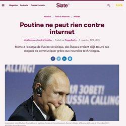 Poutine ne peut rien contre internet