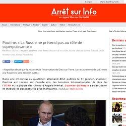 Poutine: « La Russie ne prétend pas au rôle de superpuissance