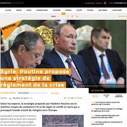 Syrie: Poutine propose une stratégie de règlement de la crise
