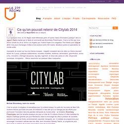 Ce qu'on pouvait retenir de Citylab 2014