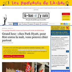 Grand luxe, chez Park Hyatt, pour 800 Euros la nuit, vous pouvez chier partout
