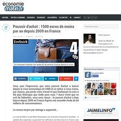 Pouvoir d'achat : 1500 euros de moins par an depuis 2009 en France