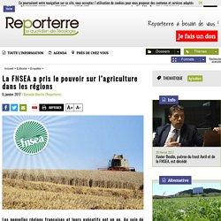 La FNSEA a pris le pouvoir sur l'agriculture dans les régions