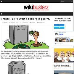 France : Le Pouvoir a déclaré la guerre.