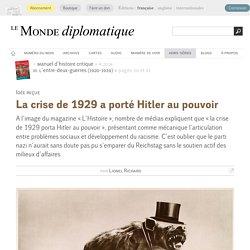 Idée reçue : la crise de 1929 a porté Hitler au pouvoir, par Lionel Richard (Le Monde diplomatique, septembre 2014)