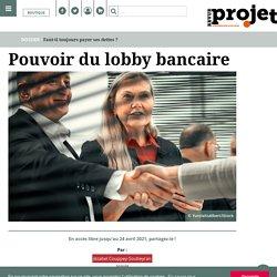 Pouvoir du lobby bancaire