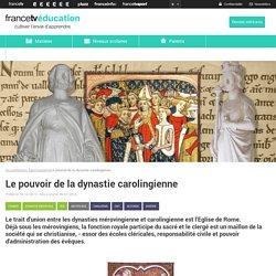 Le pouvoir de la dynastie carolingienne