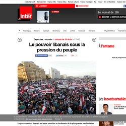 Le pouvoir libanais sous la pression du peuple