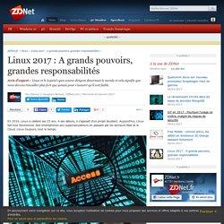 Linux 2017 : A grands pouvoirs, grandes responsabilités - ZDNet