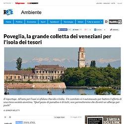 Poveglia, la grande colletta dei veneziani per l'isola dei tesori