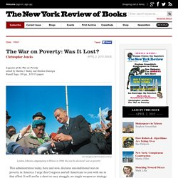 The War on Poverty: Was It Lost? by Christopher Jencks