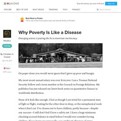 Why Poverty Is Like a Disease - Nautilus - Pocket